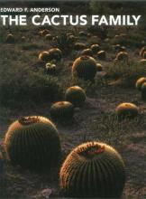 The cactus family Adward F. Anderson